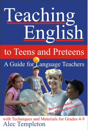 Book Cover: Teaching English to Teens and Preteens by Alec Templeton