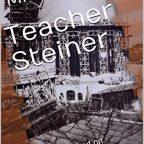 Introduction to the script Teacher Steiner